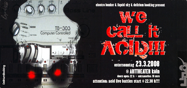 flyer_wecallitacid_20080323a